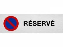 """Plaque de parking """"RÉSERVÉ"""""""