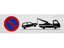 Parkplatzschild, Abschleppen