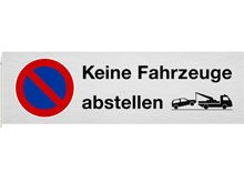 """Parkplatzschild """"KEINE FAHRZEUGE ABSTELLEN"""".."""